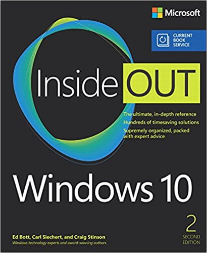 Inside OUT: Windows 10, 2nd Edition. (Microsoft Press, December 2016)