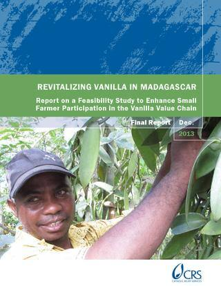 Revitalizing Vanilla in Madagascar (CRS, 2014)