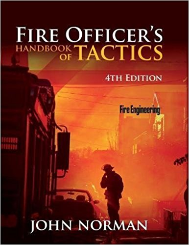 Fire Officer's Handbook of Tactics, 4th & 5th Editions (Norman; PennWell, 2012, 2018)