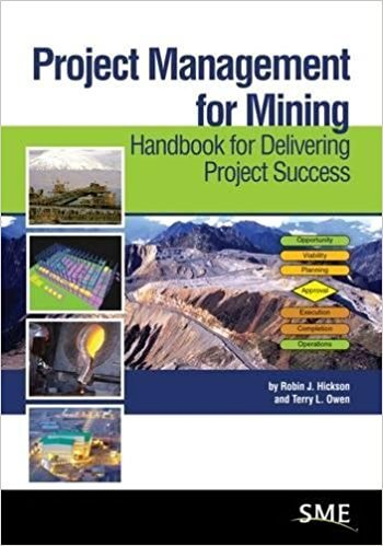 Project Management for Mining (Hickson; SME, 2013)